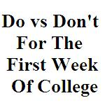 Do vs Don't For The First Week Of College_Small