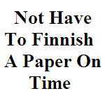 Not Have To Finnish A Paper On Time_Thumb
