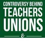 Teacher's Unions and Tenure