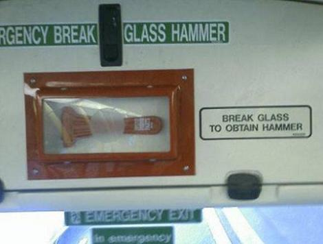 Alright I'll Ask, What Do You Use To Break The Glass