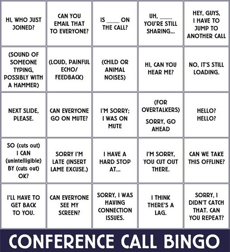 To Everyone Now Working From Home Let Me Introduce You To Conference Call Bingo