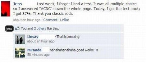 I Don't Know Which IS More Disterbing The Fact That She Got An 87 Without Studying Or That ACDC Is Now Considered Classic Rock
